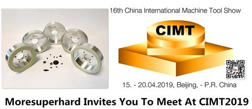 Moresuperhard Invites You To Meet At CIMT2019